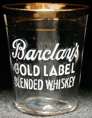 Barclay Gold Label Blended Whiskey shot glass
