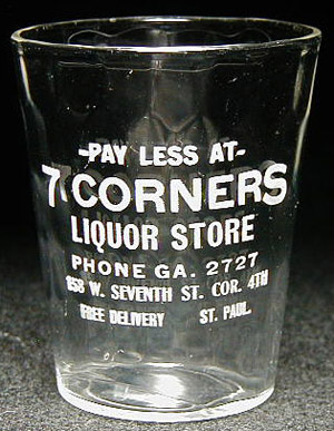 Pay Less at 7 Corners Liquor Store,  St. Paul, MN, post-Repeal glass